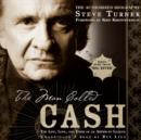 The Man Called Cash : The Life, Love, and Faith of an American Legend - eAudiobook