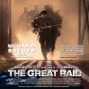 The Great Raid - eAudiobook