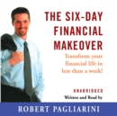 The Six-Day Financial Makeover - eAudiobook