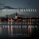 The Dogs of Riga - eAudiobook