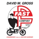 Fast Company : A Memoir of Life, Love, and Motorcycles in Italy - eAudiobook
