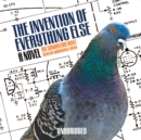The Invention of Everything Else : A Novel - eAudiobook