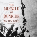 The Miracle of Dunkirk - eAudiobook