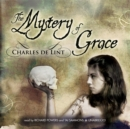 The Mystery of Grace - eAudiobook