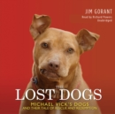 The Lost Dogs - eAudiobook