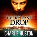 Every Last Drop - eAudiobook