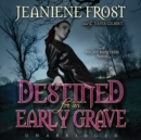 Destined for an Early Grave - eAudiobook