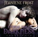 Eternal Kiss of Darkness - eAudiobook