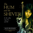 The Hum and the Shiver - eAudiobook