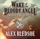 Wake of the Bloody Angel - eAudiobook