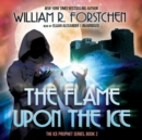 The Flame upon the Ice - eAudiobook