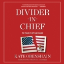 Divider-in-Chief : The Fraud of Hope and Change - eAudiobook