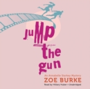 Jump the Gun : An Annabelle Starkey Mystery - eAudiobook