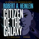 Citizen of the Galaxy - eAudiobook