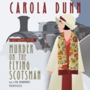 Murder on the Flying Scotsman : A Daisy Dalrymple Mystery - eAudiobook