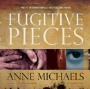 Fugitive Pieces - eAudiobook