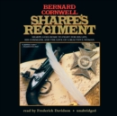 Sharpe's Regiment : Richard Sharpe and the Invasion of France, June to November 1813 - eAudiobook