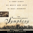The Inextinguishable Symphony - eAudiobook