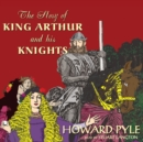The Story of King Arthur and His Knights - eAudiobook
