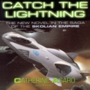 Catch the Lightning - eAudiobook