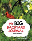 My Big Backyard Journal...And Beyond - eBook