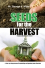 Seeds for the Harvest : Kingdom Building for Christ - eBook