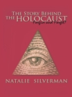 The Story Behind the Holocaust : Forgive and Forget? - eBook