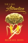 The Laws of Attraction : The Manual That Seeks to Reach the Greatest Part of You: Your Potential - eBook
