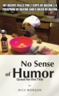 No Sense of Humor : Quest for the Title - eBook