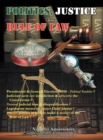 Politics, Justice, and the Rule of Law : Presidential & General Elections 2010 - eBook
