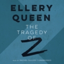 The Tragedy of Z - eAudiobook