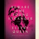 Beware the Young Stranger - eAudiobook