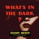 What's in the Dark? - eAudiobook