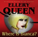 Where Is Bianca? - eAudiobook