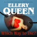 Which Way to Die? - eAudiobook