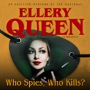 Who Spies, Who Kills? - eAudiobook