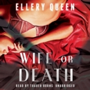 Wife or Death - eAudiobook