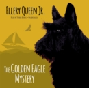 The Golden Eagle Mystery - eAudiobook