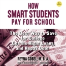 How Smart Students Pay for School, 2nd Edition - eAudiobook