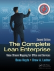 The Complete Lean Enterprise : Value Stream Mapping for Office and Services, Second Edition - eBook