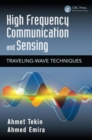High Frequency Communication and Sensing : Traveling-Wave Techniques - Book