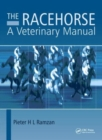 The Racehorse : A Veterinary Manual - Book