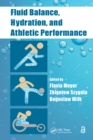 Fluid Balance, Hydration, and Athletic Performance - eBook