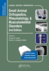 Small Animal Orthopedics, Rheumatology and Musculoskeletal Disorders : Self-Assessment Color Review 2nd Edition - Book