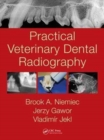 Practical Veterinary Dental Radiography - Book