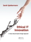 Ethical IT Innovation : A Value-Based System Design Approach - eBook