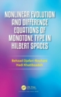 Nonlinear Evolution and Difference Equations of Monotone Type in Hilbert Spaces - Book