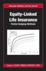 Equity-Linked Life Insurance : Partial Hedging Methods - Book
