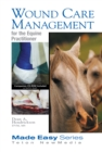 Wound Care Management for the Equine Practitioner (Book+CD) - eBook