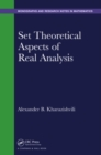 Set Theoretical Aspects of Real Analysis - eBook